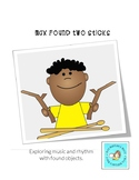 Max Found 2 Sticks: A Music and Literature Exploration wit