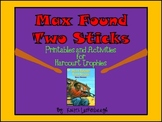 Max Found Two Sticks - Printables for Harcourt Trophies