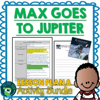 Max Goes To Jupiter by Jeffrey Bennett Lesson Plan and Activities