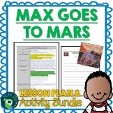 Max Goes To Mars by Jeffrey Bennett Lesson Plan and Activities