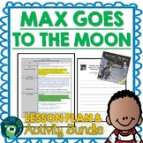 Max Goes To The Moon by Jeffrey Bennett Lesson Plan and Activities