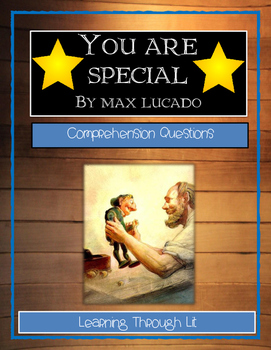 Max Lucado YOU ARE SPECIAL - Comprehension Questions