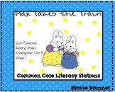 Max Takes the Train Reading Street Unit 5 Week 1 Common Core Literacy Stations