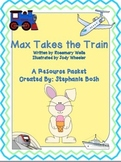 Max Takes the Train ~ Scott Foresman Reading Street® Resource Packet