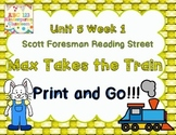Max Takes the Train   Scott Foresman Reading Street Unit 5