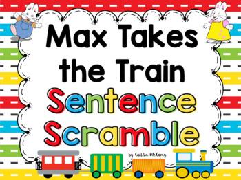 Max Takes the Train Sentence Scramble