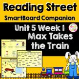 Max Takes the Train SmartBoard Companion Kindergarten