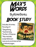 Max's Words Book Study:Organizers and Interactive Notebook Pages