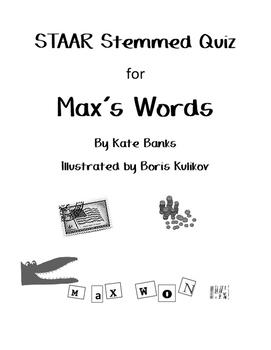 Max's Words STAAR Stemmed Quiz