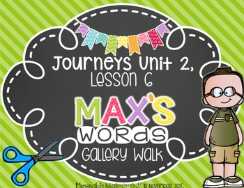 Max's Words: Vocabulary Gallery Walk