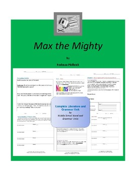 Max the Mighty Complete Literature and Grammar Unit