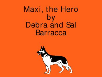 Maxi the Hero PowerPoint
