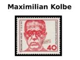 Maximilian Kolbe History and Quiz