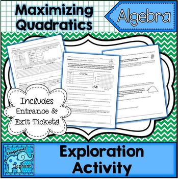 Maximizing Quadratics Exploration Activity