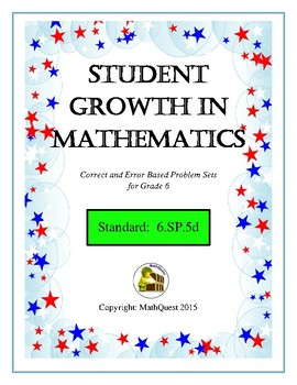 Maximum Student Growth in Math: 6.SP.B.5d