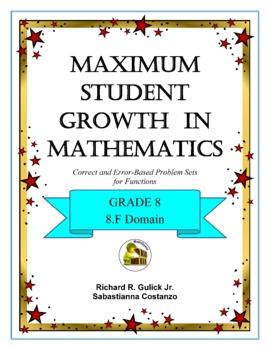 Maximum Student Growth in Mathematics:  8.F Domain