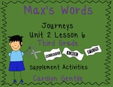Max's Words Journeys Unit 2 Lesson 6 3rd gr. 2012 version Supplement Mat.