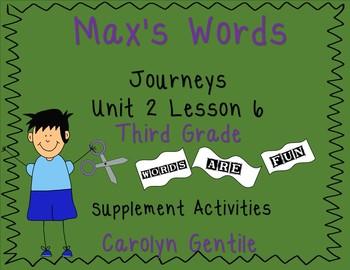Max's Words Journeys Unit 2 Lesson 6 3rd gr. 2012 version Supplement Mat.