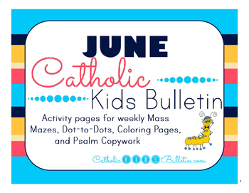 June 2016 Catholic Kids Bulletins: Weekly Mass Activity Pages