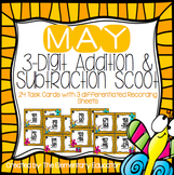 May 3 Digit Addition and Subtraction with Regrouping Scoot