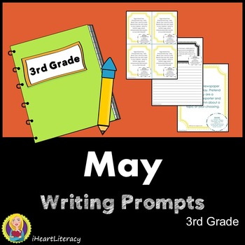 Writing Prompts May 3rd Grade Common Core