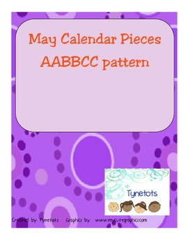 May AABBCC pattern calendar pieces