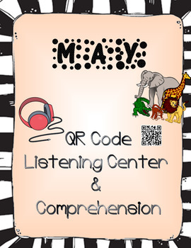 May: Animals QR Code Listening Center w/ Comprehension