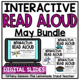 May BUNDLE Digital Read Aloud Lessons GOOGLE SLIDES TM | D
