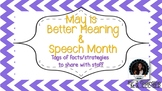 May Better Hearing and Speech Month Fact sheets Posters treats gifts
