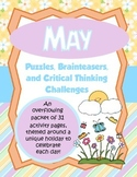 May Brain Teasers and Critical Thinking Challenges- Enrichment Folder