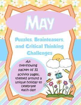 May Brain Teasers and Critical Thinking Challenges- Enrich