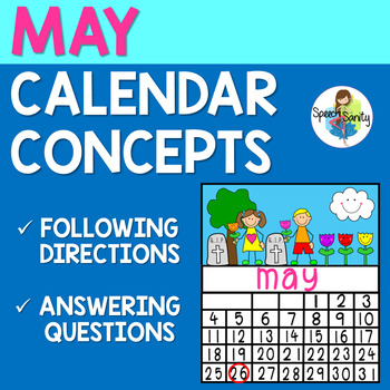 May Calendar Concepts: Following Directions & Answering Wh