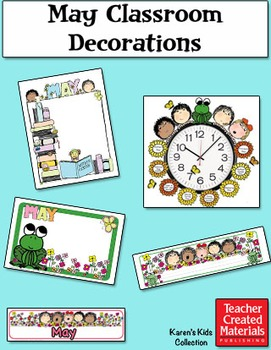 May Classroom Decorations by Karen's Kids (Digital Download)