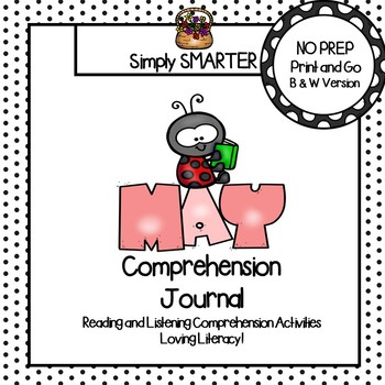 May Comprehension Journal:  Reading Comprehension Passages and MORE