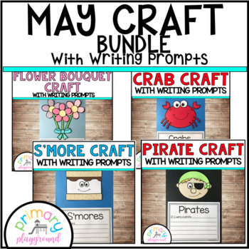 May Craftivities With Writing Prompts/Pages