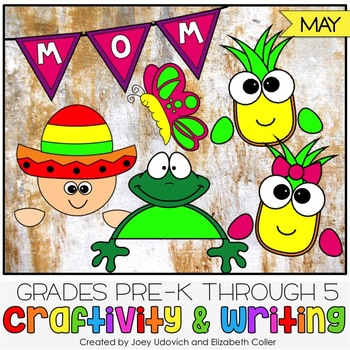 May Craftivity With Writing: 6 PRINT AND GO CRAFTS!
