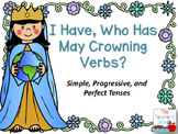 May Crowning I Have Who Has Simple, Progressive, Perfect V