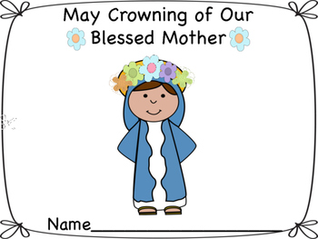 May Crowning of Blessed Mother Mary