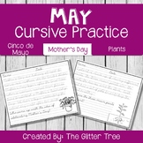 May Cursive  Practice: Cinco de Mayo, Mother's Day, and Plants