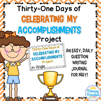 May Daily Journal: 31 Days of Celebrating My Accomplishments: Print, Cut, Go!