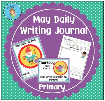 "May Daily Journal - Primary Writing Printables PLUS ""I Can"