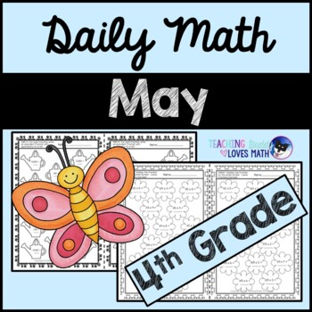 May Daily Math Review 4th Grade Common Core