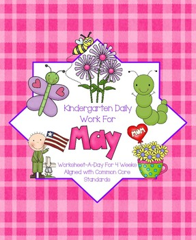 May Daily Work for Kindergarten Common Core (And More!) NO