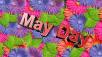 May Day - Holiday Power Point - Information Facts History