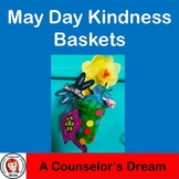 May Day Kindness Baskets