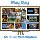 May Day (May 1st) PowerPoint - 68 Slides