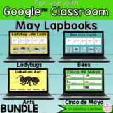 May Digital Interactive Notebook BUNDLE Google Classroom