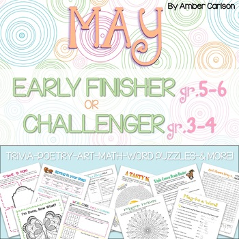 May Early Finisher (Gr.5-6) or Challenger (Gr.3-4) Packet | Distance Learning