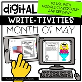 May End of Year Writing Prompts for Google Classroom™ &Seesaw™ Distance Learning