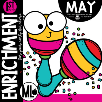 May Enrichment/Early Finishers*First Grade*